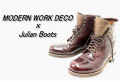 「MODERN WORK DECOのJulian Boots 」