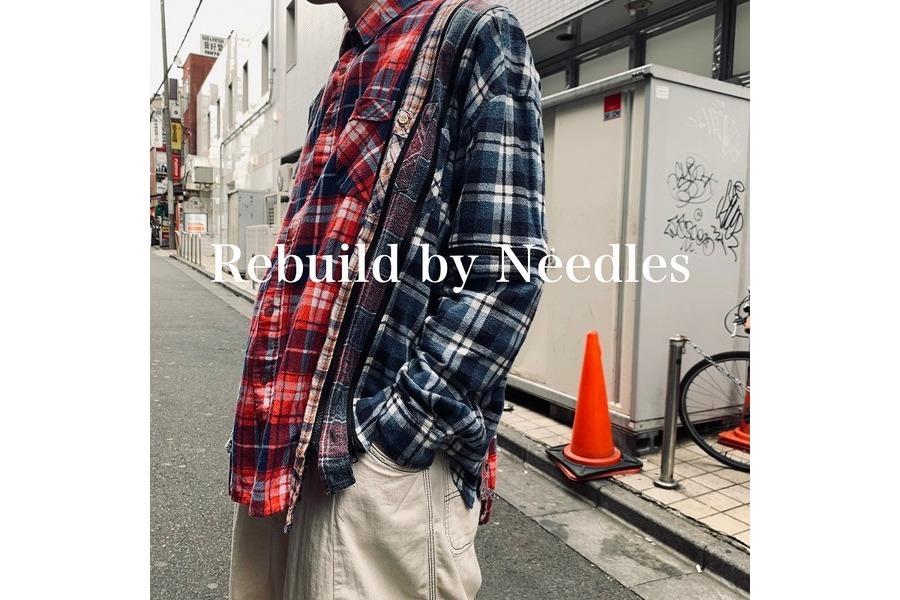 「ドメスティックブランドのREBUILD by NEEDLES 」