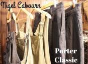 Porter Classic(ポータークラシック)、Nigel Cabourn(ナイジェルケーボン)のパンツが入荷しました!
