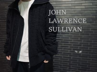 「ドメスティックブランドのJOHN LAWRENCE SULLIVAN 」