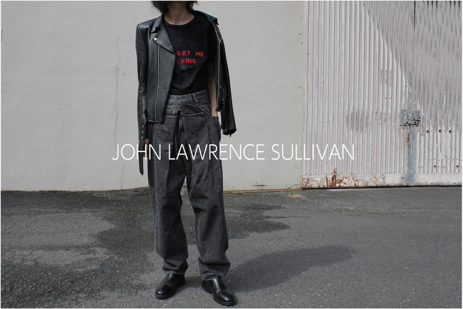 【JOHN LAWRENCE SULLIVAN】ドメスティックモードブランドの代表格